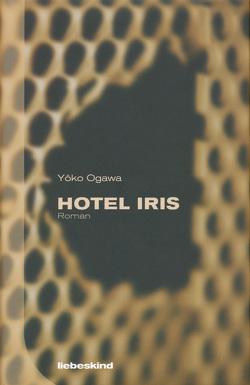 Hotel Iris von Gräfe,  Ursula, Nakayama-Ziegler,  Kimiko, Ogawa,  Yoko