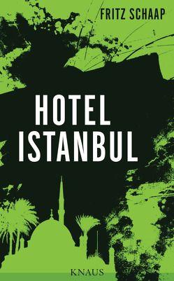 Hotel Istanbul von Schaap,  Fritz