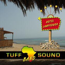 Hotel Lampedusa von Tuff Sound Band