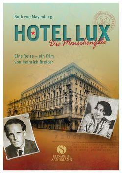 Hotel Lux von Breloer,  Heinrich, Mayenburg,  Ruth von