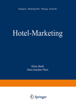 Hotel-Marketing von Barth,  Klaus, Theis,  Hans-Joachim