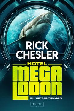 HOTEL MEGALODON von Chesler,  Rick