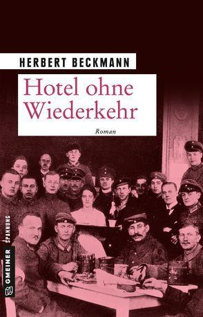 Hotel ohne Wiederkehr von Beckmann, Herbert