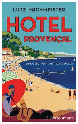 Hôtel Provençal von Hachmeister,  Lutz