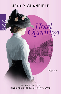 Hotel Quadriga von Glanfield,  Jenny, Rhiel,  Wolfgang