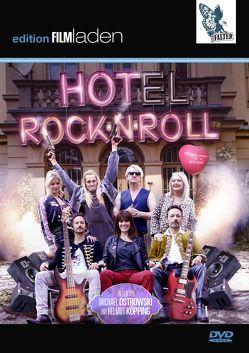 Hotel Rock'n'Roll von Buck,  Detlev, Friedrich,  Georg, Hierzegger,  Pia, Köpping,  Helmut, Ostrowski,  Michael, Votava,  Gerald