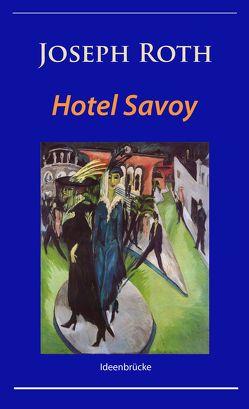 Hotel Savoy von Roth,  Joseph