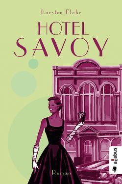 Hotel Savoy von Flohr,  Karsten