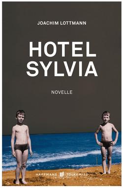 Hotel Sylvia von Lottmann,  Joachim
