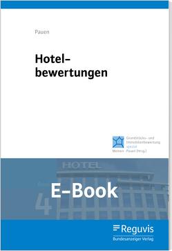 Hotelbewertungen (E-Book) von Meinen,  Heiko, Pauen,  Werner, Piller,  Vanessa