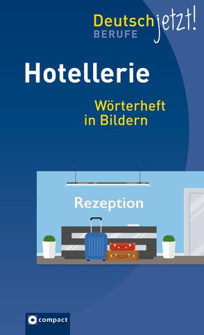 Hotellerie – Deutsch jetzt von Singer,  Fedor