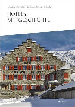 Hotels mit Geschichte von Gebäudeversicherung Bern (GVB)