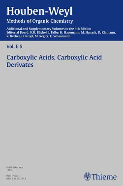 Houben-Weyl Methods of Organic Chemistry Vol. E 5, 4th Edition Supplement von Bauer,  Wolfgang, Büchel,  Karl Heinz, Döpp,  Heinrike, Eicher,  Theophil, Falbe,  Jürgen