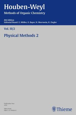 Houben-Weyl Methods of Organic Chemistry Vol. III/2, 4th Edition von Antweiler,  Hermann, Honerjäger,  Richard, Müller,  Peter, Müller-Dolezal,  Heidi, Schmidt,  Fritz