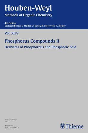 Houben-Weyl Methods of Organic Chemistry Vol. XII/2, 4th Edition von Müller,  Peter, Müller-Dolezal,  Heidi, Söll,  Hanna, Stoltz,  Renate