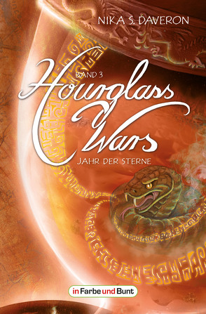 Hourglass Wars – Jahr der Sterne (Band 3) von Daveron,  Nika S.