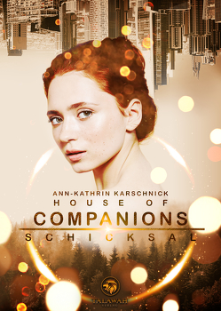 House of Companions von Karschnick,  Ann-Kathrin