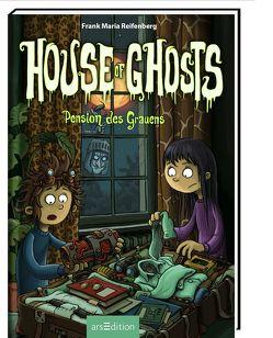 House of Ghosts – Pension des Grauens von Bertrand,  Fréderic, Reifenberg,  Frank M.