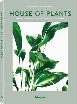 House of Plants von Langton,  Caro, Ray,  Rose