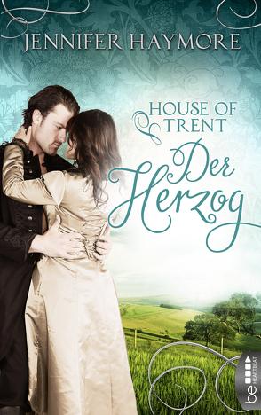 House of Trent – Der Herzog von Haymore,  Jennifer, Koonen,  Angela
