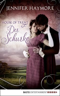 House of Trent – Der Schurke von Haymore,  Jennifer, Koonen,  Angela