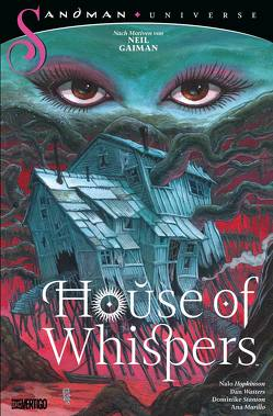 House of Whispers von Althoff,  Gerlinde, Hopkinson,  Nalo, Murillo,  Ana, Stanton,  Dominike, Watters,  Dan