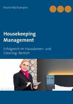 Housekeeping Management von Höchsmann,  Frank