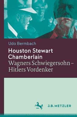 Houston Stewart Chamberlain von Bermbach,  Udo