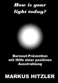 How is your light today? von Hitzler,  Markus