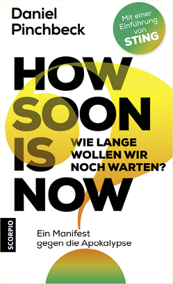 How soon is now von Pinchbeck,  Daniel, Schneider,  Wolf