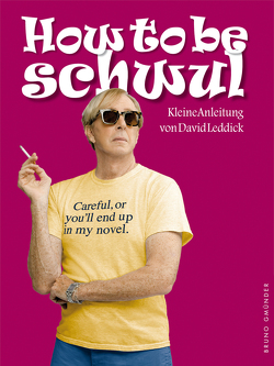 How to be schwul von Leddick,  David