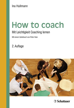 How to coach von Hain,  Peter, Hullmann,  Ina