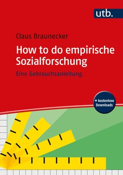 How to do empirische Sozialforschung von Braunecker,  Claus