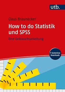 How to do Statistik und SPSS von Braunecker,  Claus