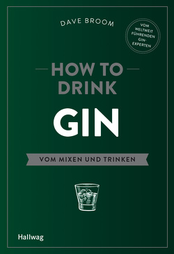 How to Drink Gin von Broom,  Dave