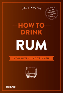 How to Drink Rum von Broom,  Dave