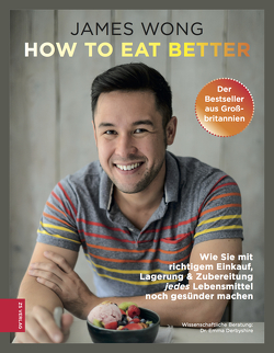 How to eat better von Wong,  James