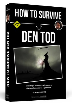 How To Survive den Tod von Burgwächter,  Till
