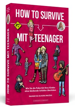 How To Survive mit Teenager von da Silveira Macêdo,  Dagmar