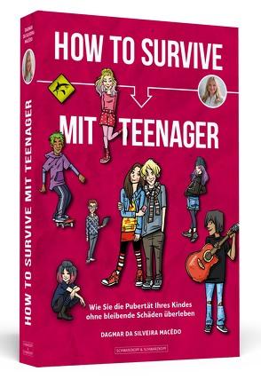 How To Survive mit Teenager von da Silveira Macêdo,  Dagmar