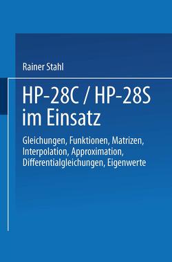 HP-28C / HP-28S im Einsatz von Stahl,  Rainer