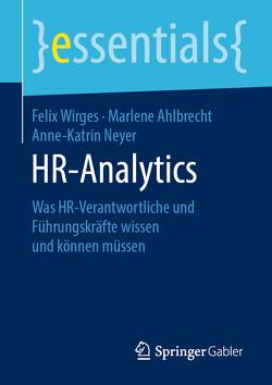 HR-Analytics von Ahlbrecht,  Marlene, Neyer,  Anne-Katrin, Wirges,  Felix
