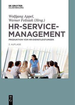 HR-Servicemanagement von Appel,  Wolfgang, Felisiak,  Werner