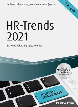 HR-Trends 2021 von Gutmann,  Joachim, Schwuchow,  Karlheinz