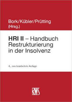 HRI – Handbuch Restrukturierung in der Insolvenz von Kübler,  Bruno M.