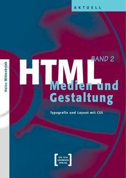 HTML / HTML – Medien und Gestaltung (CSS) von Wittenbrink,  Heinz