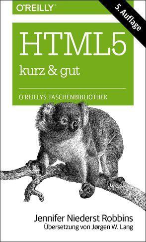 HTML5 – kurz & gut von Niederst Robbins,  Jennifer