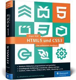 HTML5 und CSS3 von Wolf,  Jürgen
