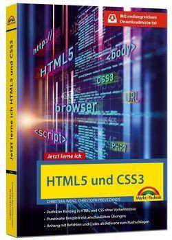 HTML5 und CSS3 – Start ohne Vorwissen – mit umfangeichen Download Material von Prevezanos,  Christoph, Wenz,  Christian