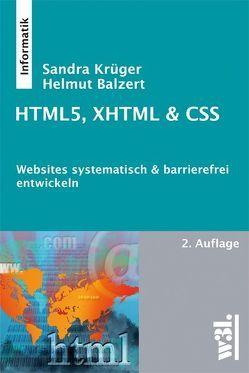 HTML5, XHTML & CSS von Balzert,  Helmut, Krüger,  Sandra